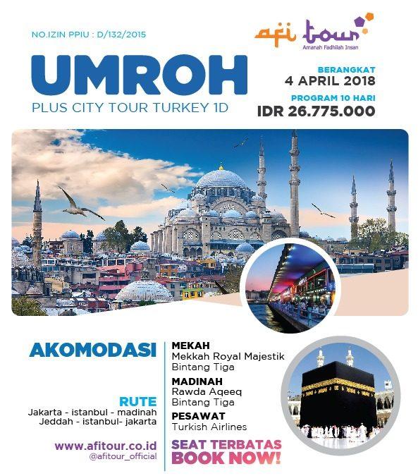 Paket Umroh Plus Turkey 1 Hari 4 April 2018