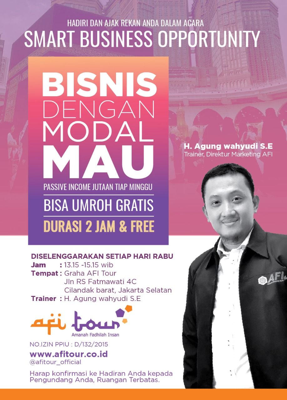 SMART BUSINESS OPPORTUNITY BISNIS DENGAN MODAL MAU,,BISA UMROH GRATIS