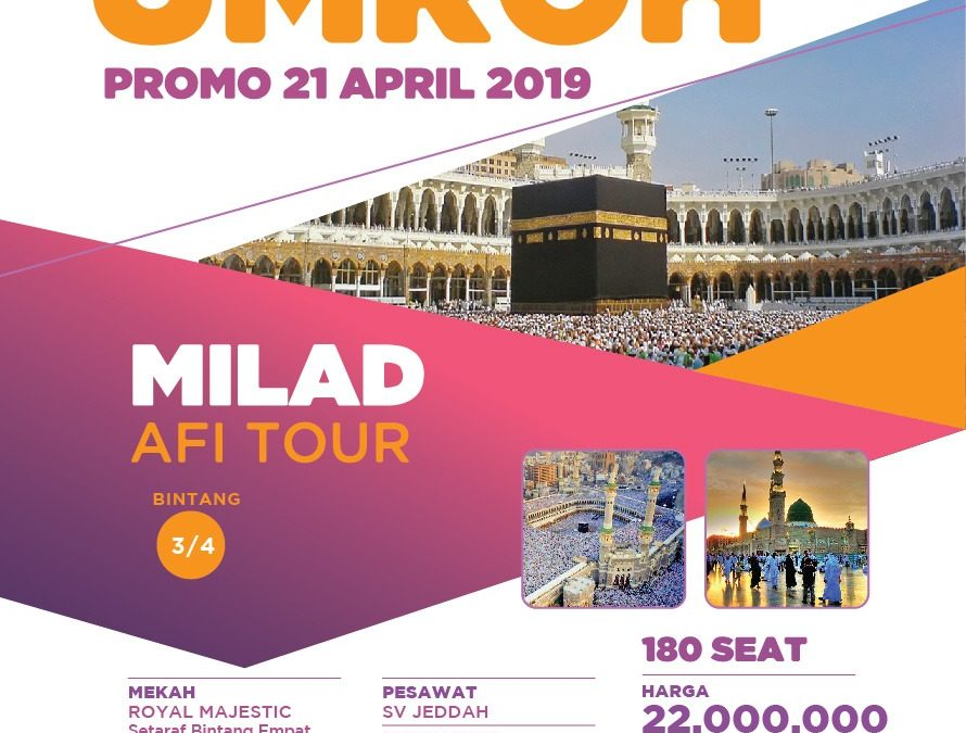 UMROH MILAD AFITOUR 21 APRIL 2019