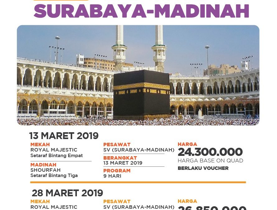 PROMO UMROH 13 MARET 2019 SURABAYA – MADINAH