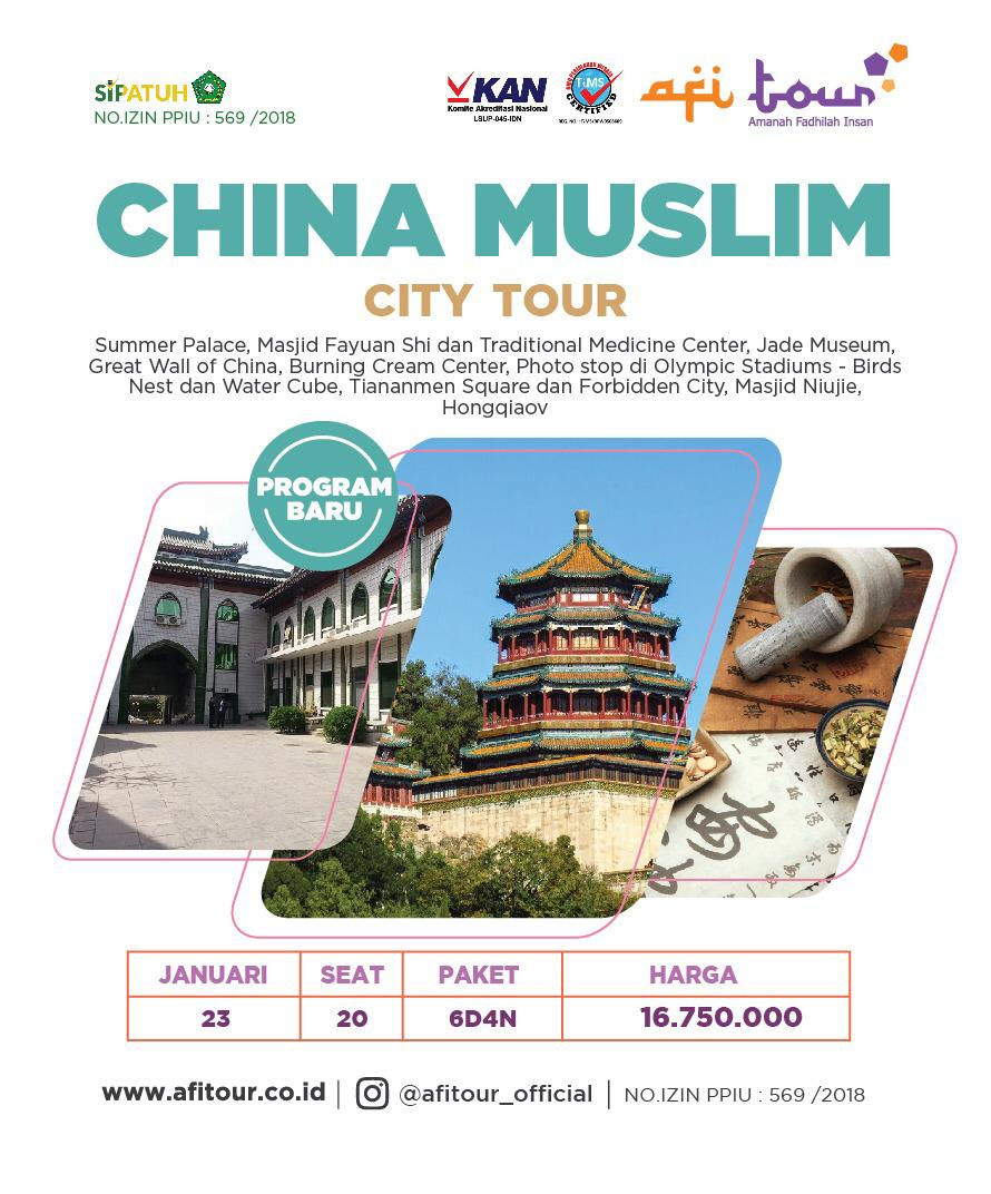 CHINA MUSLIM CITY TOUR 23 JANUARI 2019