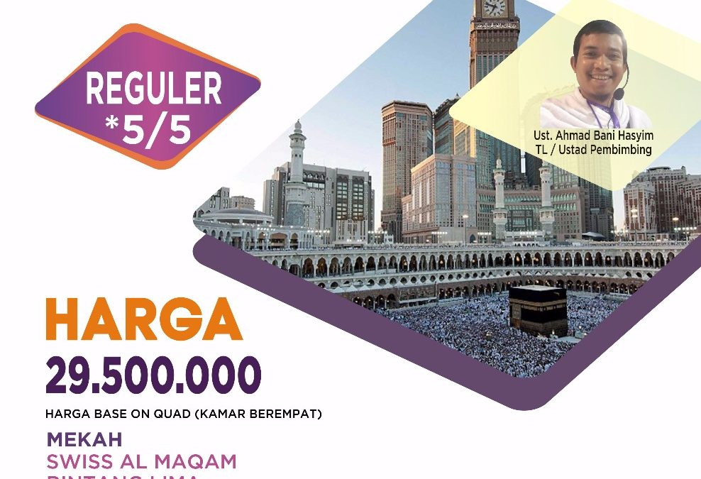 UMROH REGULER 28 SEPTEMBER 2019 PROGRAM 9 HARI