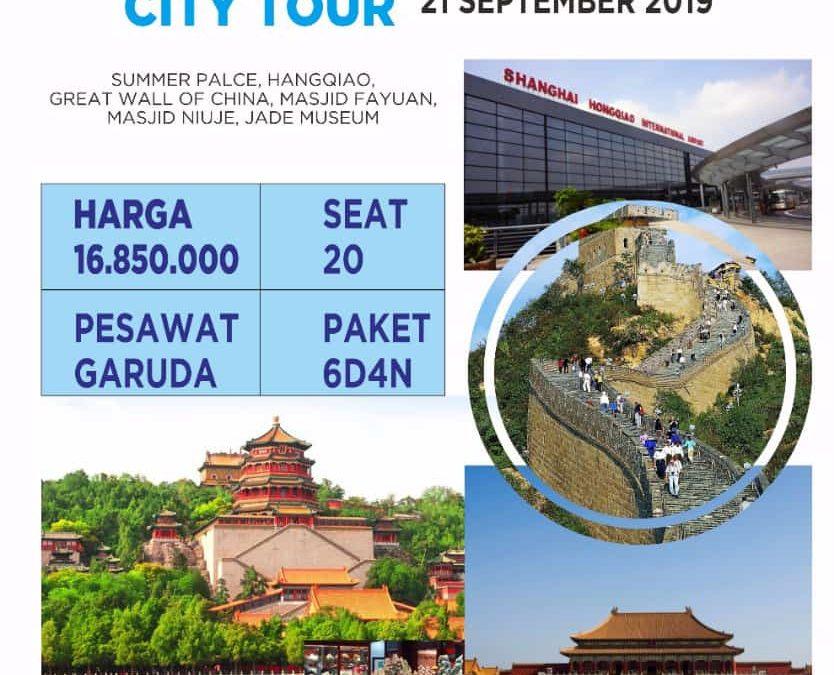 CHINA MUSLIM CITY TOUR 21 SEPTEMBER 2019